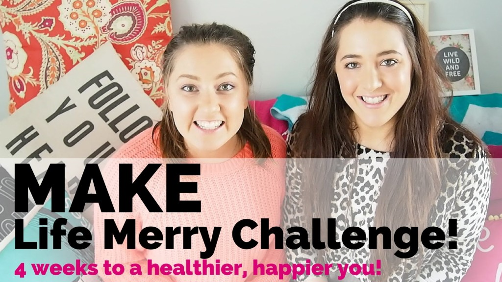 Make Life Merry Challenge