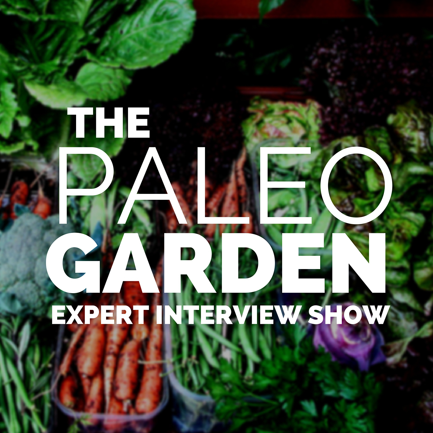 The Paleo Garden Expert Interview Show