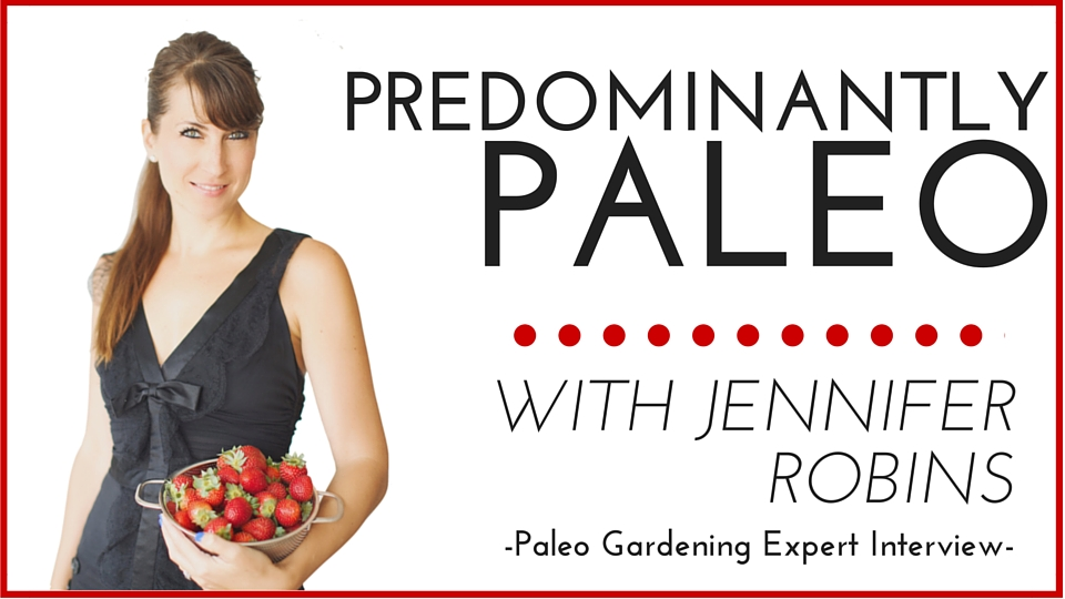 The Predominantly Paleo Family with Jennifer Robins