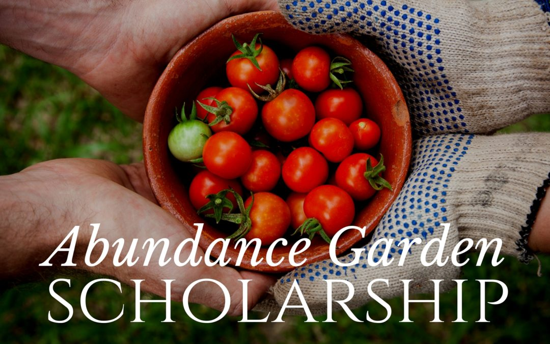 5 Abundance Garden Course Scholarships Giveaway!